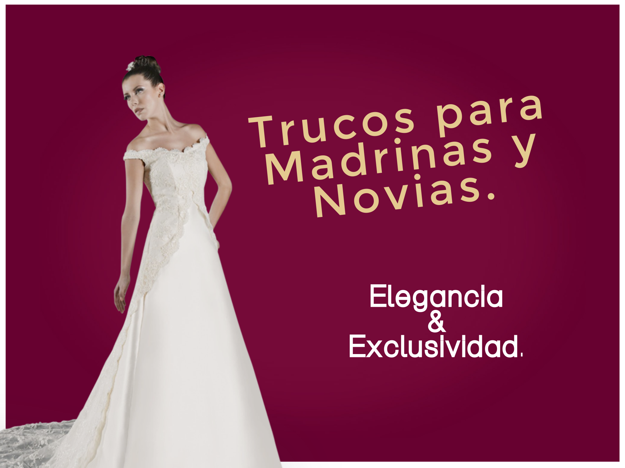 Trucos para la elegancia en madrinas y novias.