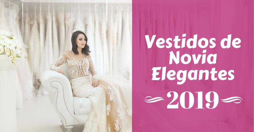 Vestidos de novia elegantes 2019 - 2